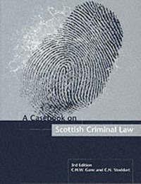 Casebook on Scottish Criminal Law by Professor Christopher H. W. Gane image
