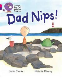 Dad Nips! by Jane Clarke