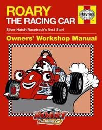 Roary The Racing Car Manual by Steve Rendle