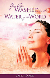 You Are Washed in the Water of the Word by Sandy Dixon image