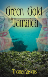 Green Gold in Jamaica by Theana Kastens image
