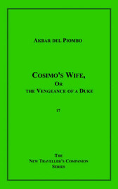 Cosimo's Wife, or the Vengeance of a Duke by Norman Rubington image