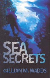 Sea Secrets by Gillian M. Wadds image