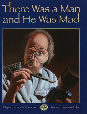 There Was a Man and He Was Mad by John M Feierabend image