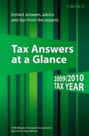Tax Answers at a Glance: Instant Answers, Advice and Tips from the Experts: 2009/2010 by H W Williams image
