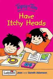 Topsy and Tim Have Itchy Heads by Jean Adamson image