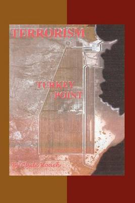 Terrorism: Turkey Point by Clyde Roach image