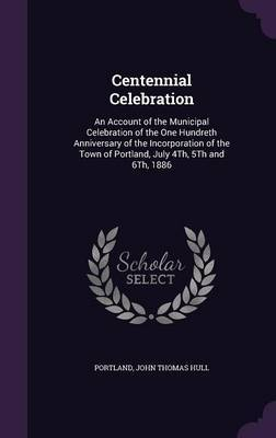 Centennial Celebration by Portland