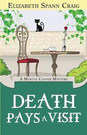 Death Pays a Visit by Elizabeth Spann Craig