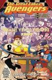 Great Lakes Avengers: Same Old, Same Old by Zac Gorman