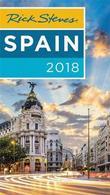 Rick Steves Spain 2018 by Rick Steves