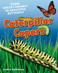 Caterpillar Capers by Louise Spilsbury