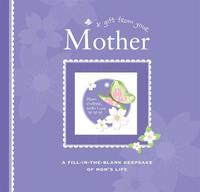 A Gift from Your Mother by Alex A Lluch