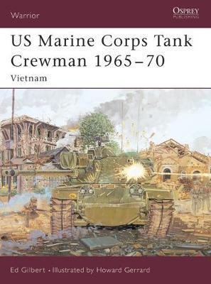 US Marine Corps Tank Crewman 1965-70 by Ed Gilbert