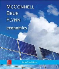 Loose Leaf for Economics, Brief Edition by Campbell R McConnell