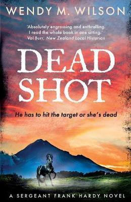Dead Shot by Wendy M Wilson