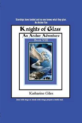 Knights of Glass by Katharine Giles