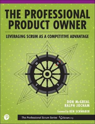 The Professional Product Owner by Don McGreal