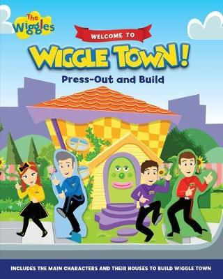 The Wiggles: Welcome to Wiggle Town! by The Wiggles