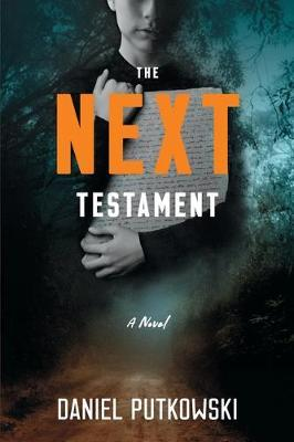 The Next Testament by Daniel Putkowski