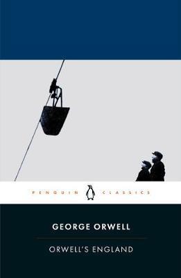 Orwell's England by George Orwell