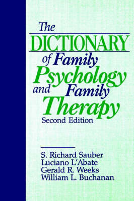 The Dictionary of Family Psychology and Family Therapy by S.Richard Sauber image