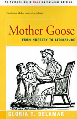 Mother Goose by Gloria T. Delamar