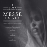 Messe I X - VI X by Ulver