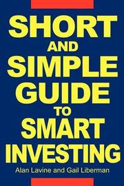 Short and Simple Guide to Smart Investing by Alan Lavine image