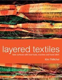 Layered Textiles by Kim Thittichai