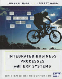 Integrated Business Processes with ERP Systems by Simha R Magal