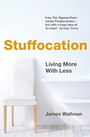 Stuffocation by James Wallman image