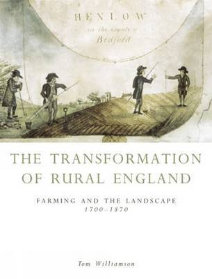 The Transformation of Rural England by Tom Williamson image