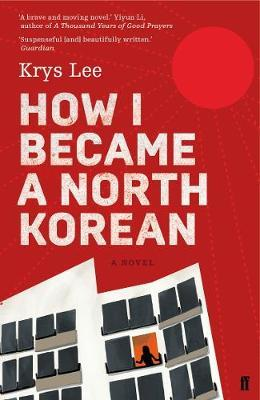 How I Became a North Korean by Krys Lee image