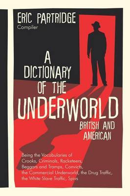 A Dictionary of the Underworld by Eric Partridge image