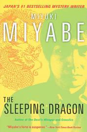 The Sleeping Dragon by Miyuki Miyabe image