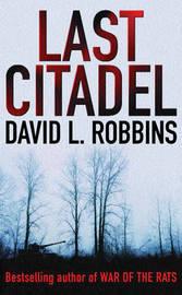 Last Citadel by David L Robbins image