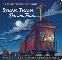 Steam Train, Dream Train by Sherri Duskey Rinker image