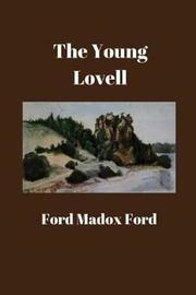 The Young Lovell by Ford Madox Ford