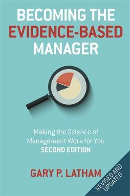 Becoming the Evidence-Based Manager by Gary P Latham image