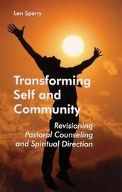 Transforming Self And Community by Len Sperry