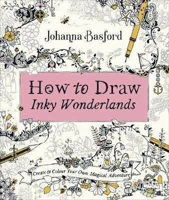 How to Draw Inky Wonderlands by Johanna Basford