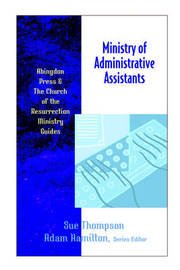 The Ministry of Administrative Assistants by Sue Thompson