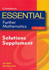 Essential Further Mathematics Third Edition Solutions Supplement by Michael Evans image