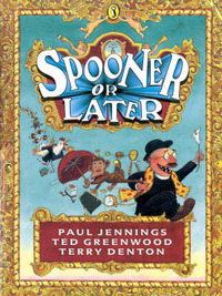 Spooner or Later by Paul Jennings image