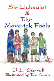 Sir Licksalot & the Maverick Fools by D.L. Carroll image