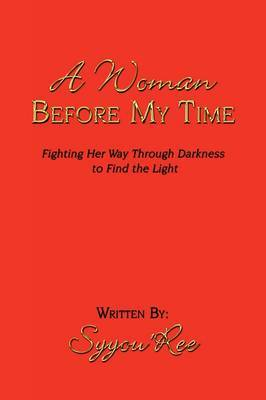 A Woman Before My Time by Syyou'Ree image