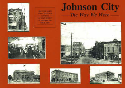 Johnson City: The Way We Were by J.O. Lewis image