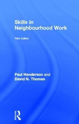 Skills in Neighbourhood Work by Paul Henderson image