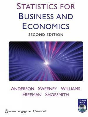Statistics for Business and Economics by R Anderson